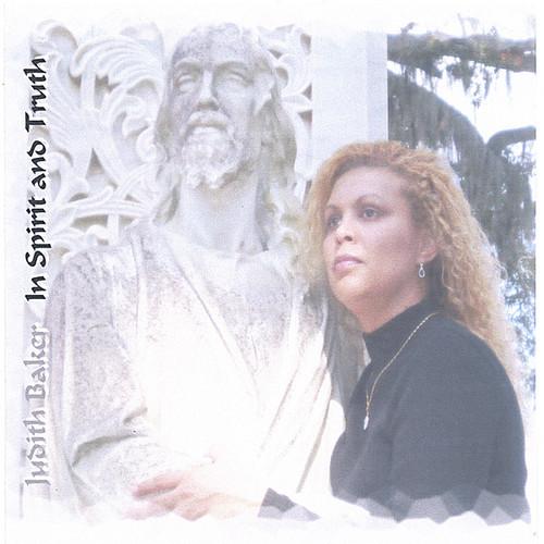 Judith Baker - In Spirit & Truth