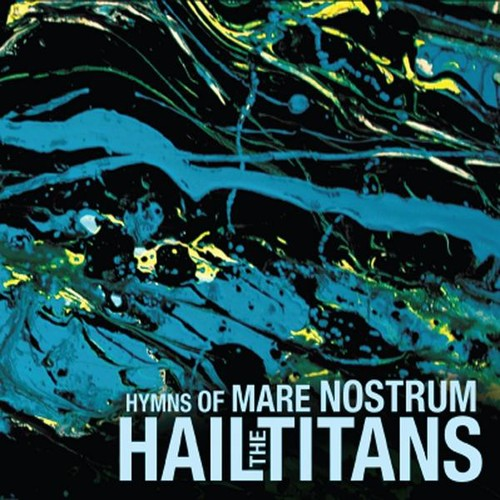 Hymns of Mare Nostrum
