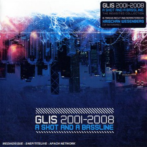 2001-2008 - A Shot and A Bassline: Revisited Collection