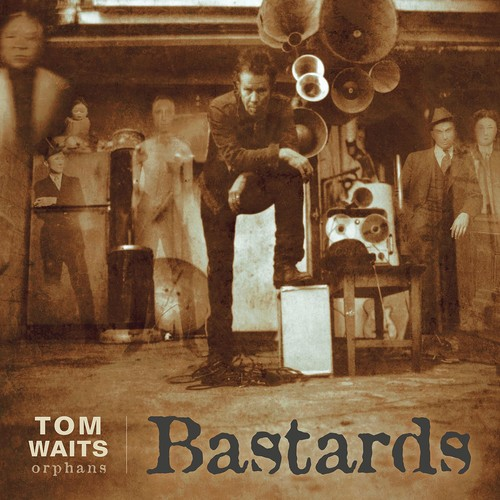 Tom Waits - Bastards [Remastered LP]