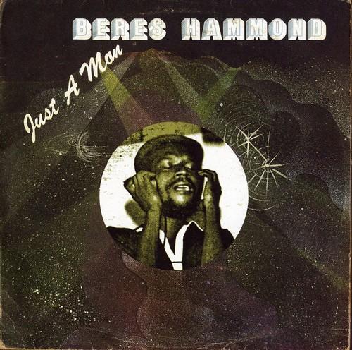 Beres Hammond - Just A Man