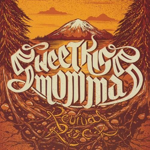 Sweetkiss Momma - Revival Rock