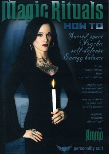 Magic Rituals How-to: Sacred Space, Psychic Self-Defense, EnergyBalance