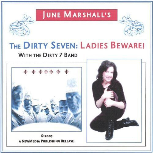 June Marshall - The Dirty Seven: Ladies Beware!
