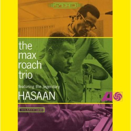 Max Roach - Roach, Max : Max Roach Trio Featuring the Legendary Hasaan Ibn