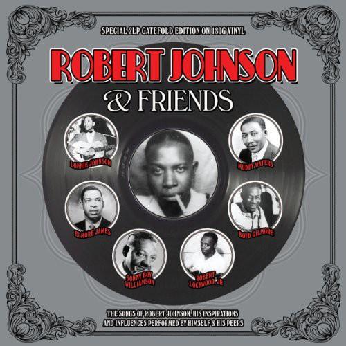 Robert Johnson & Friends [Import]