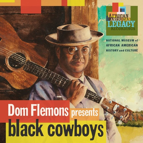 Dom Flemons - Black Cowboys