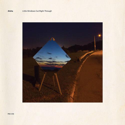 Aloha - Little Windows Cut Right Through [Vinyl]