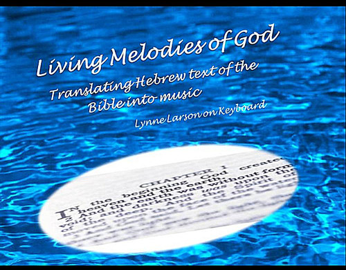 Living Melodies of God