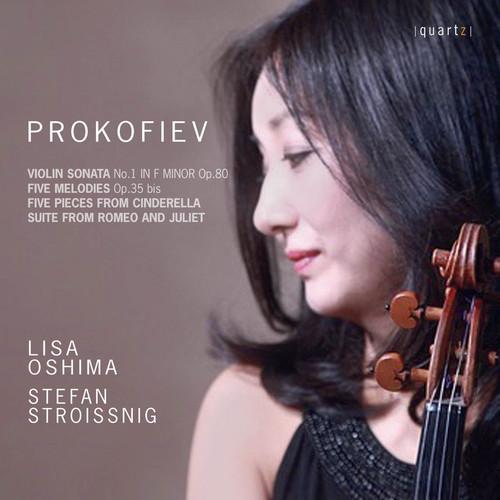 Lisa Oshima - Prokofiev: Violin Sonata No. 1, 5 Mélodies & Selections From Cinderella And Romeo & Juliet