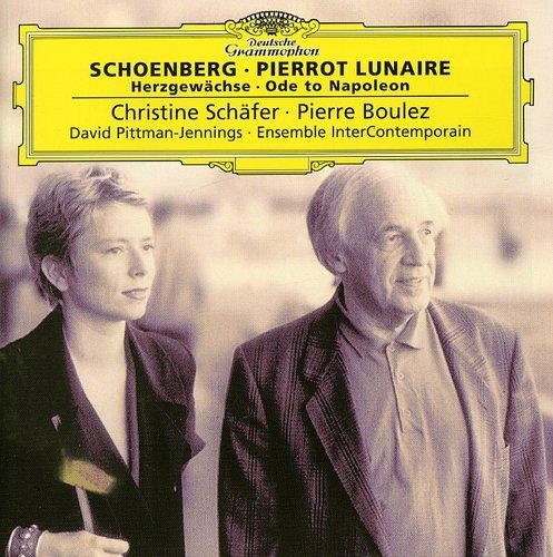 Pierrot Lunaire /  Herzgewachse /  Ode to Napoleon