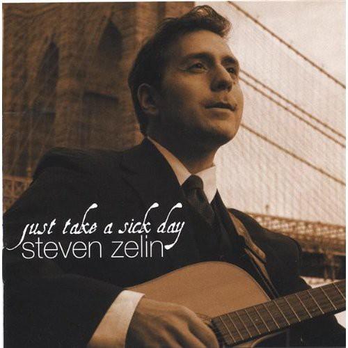 Steven Zelin - Just Take A Sick Day