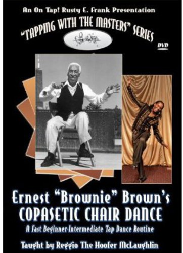 Ernest 'Brownie' Brown's Copasetic Chair Dance