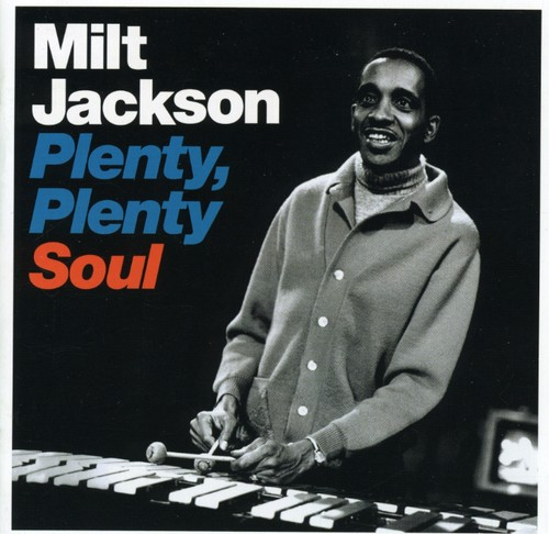 Milt Jackson - Plenty Plenty Soul [Import]