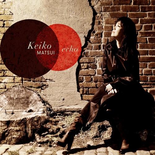 Keiko Matsui - Echo