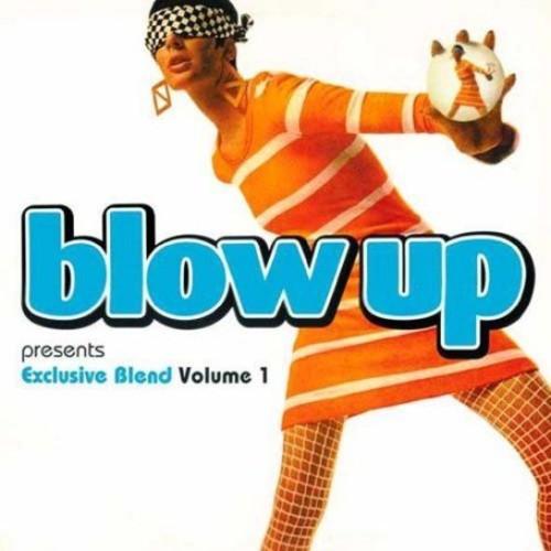 Blow Up Presents: Exclusive Blend, Vol. 1
