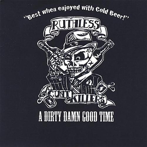 Dirty Damn Good Time