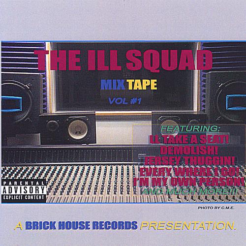 Ill Squad Mix Tape 1