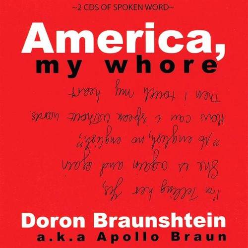 Braunshtein, Doron : America My Whore