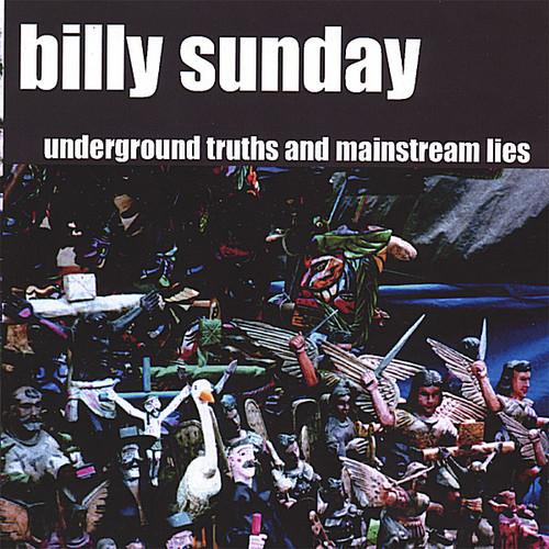 Underground Truths & Mainstream Lies