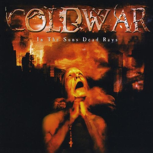 Cold War - In The Suns Dead Rays