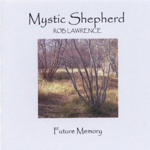 Mystic Shepherd Future Memory