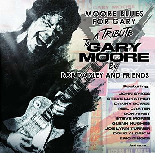 Bob Daisley & Friends - Moore Blues For Gary [Import]