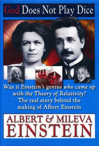 God Does Not Play Dice: Albert & Mileva Einstein