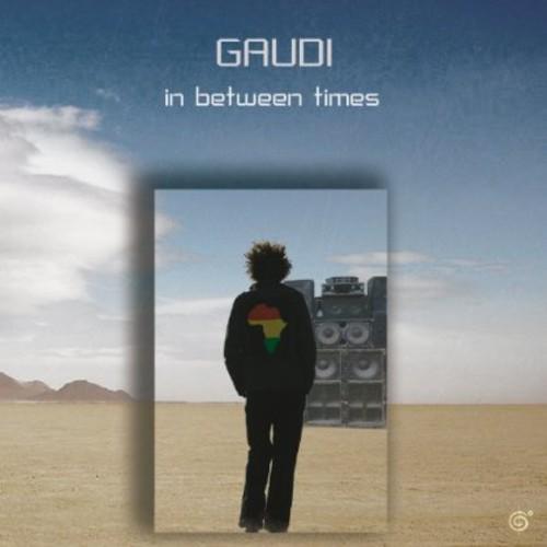 Gaudi - In Between Times