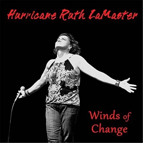 Hurricane Ruth LaMaster - WINDS OF CHANGE