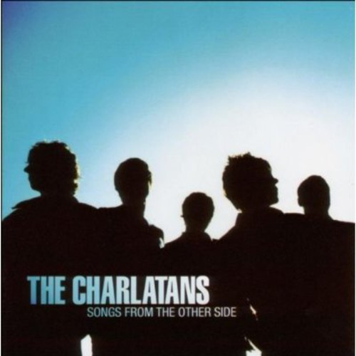 The Charlatans UK - Songs from the Other Side