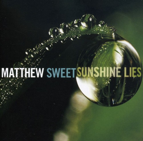 Matthew Sweet - Sunshine Lies