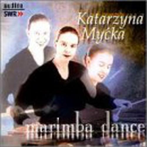 Katarzyna Mycka: Marimba Dance