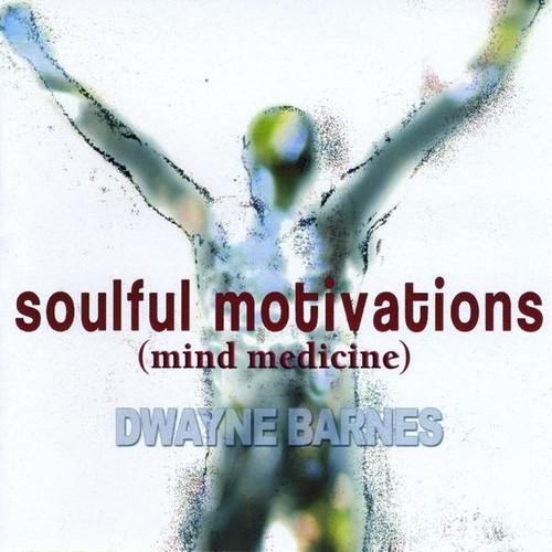 Soulful Motivations (Mind Medicine)