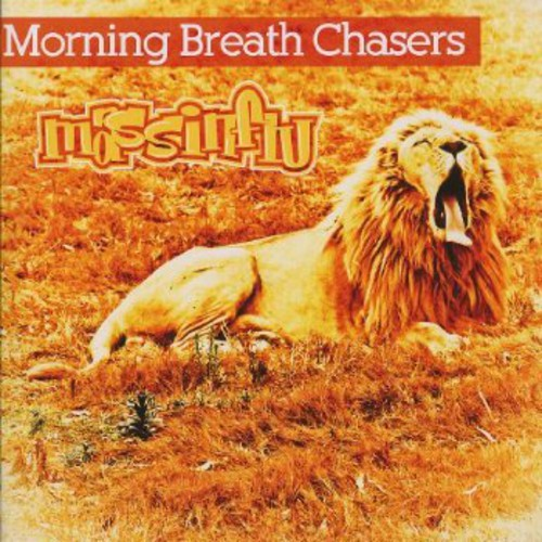 Morning Breath Chasers