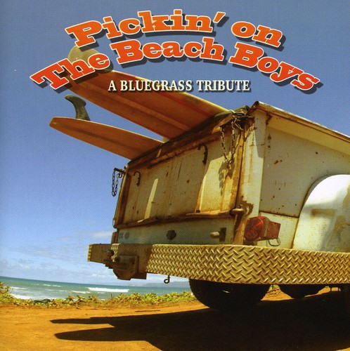 Pickin On The Beach Boys: A Bluegrass Tribute