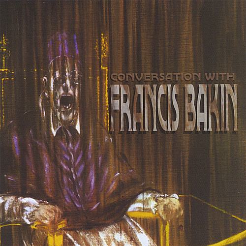 Conversation with Francis Bakin