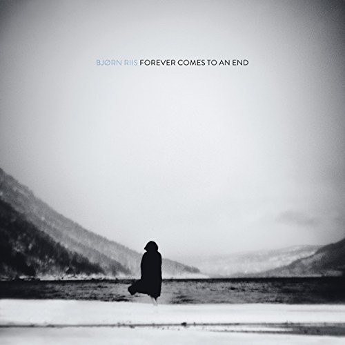 Bjorn Riis - Forever Comes To An End