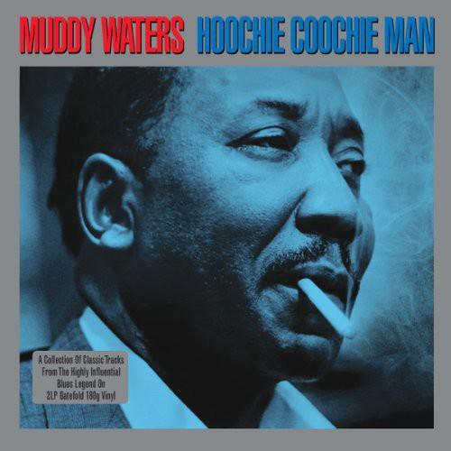 Muddy Waters - Hoochie Coochie Man [Import]