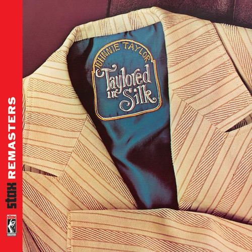 Johnnie Taylor - Taylored In Silk [Stax Remasters]