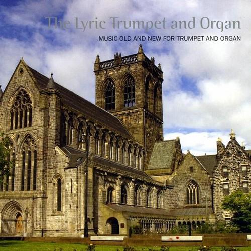 Lyric Trumpet & Organ