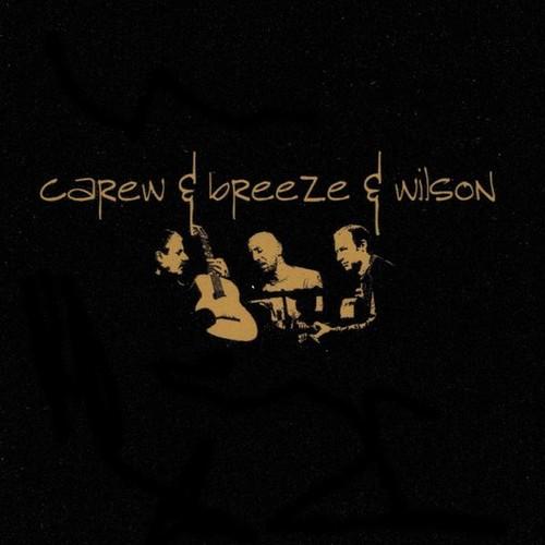 Carew & Breeze & Wilson