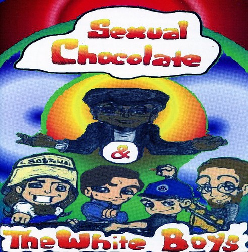 Sexual Chocolate & the White Boys