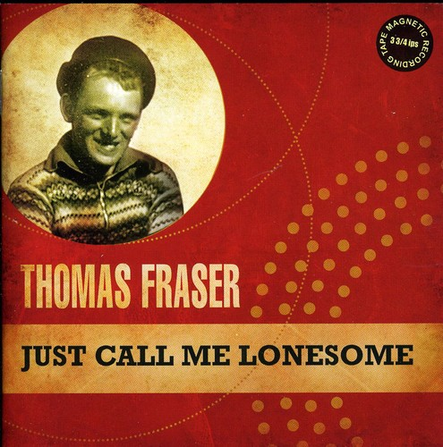 Just Call Me Lonesome [Import]