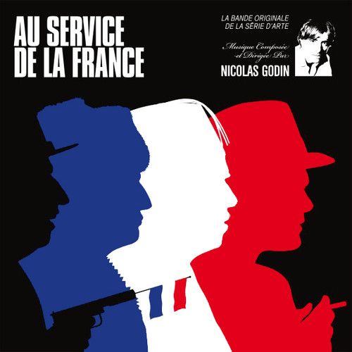 Au Service De La France (Original Soundtrack)