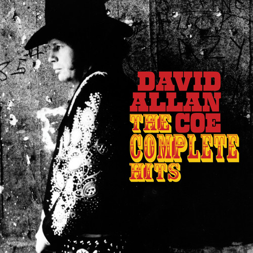 David Allan Coe - The Complete Hits