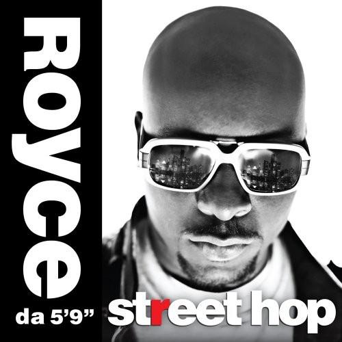 Royce Da 5'9 - Street Hop