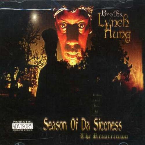 Season of Da Siccness: The Resurrection [Explicit Content]