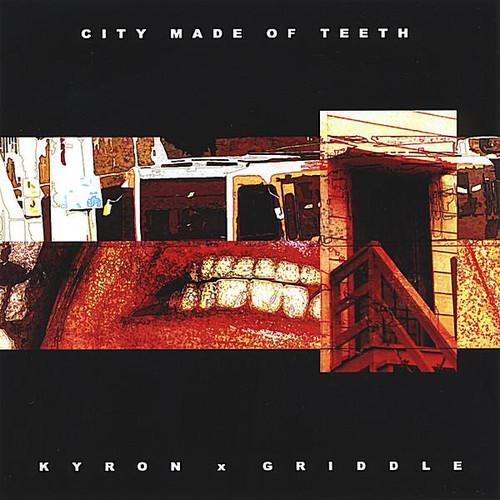 City Made of Teeth