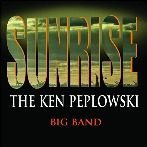 Sunrise: Ken Peplowski Big Band